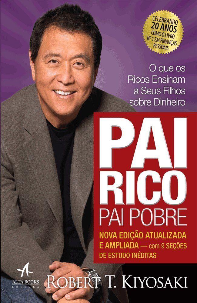 Pai Rico Pai Pobre - Robert Kiyosaki