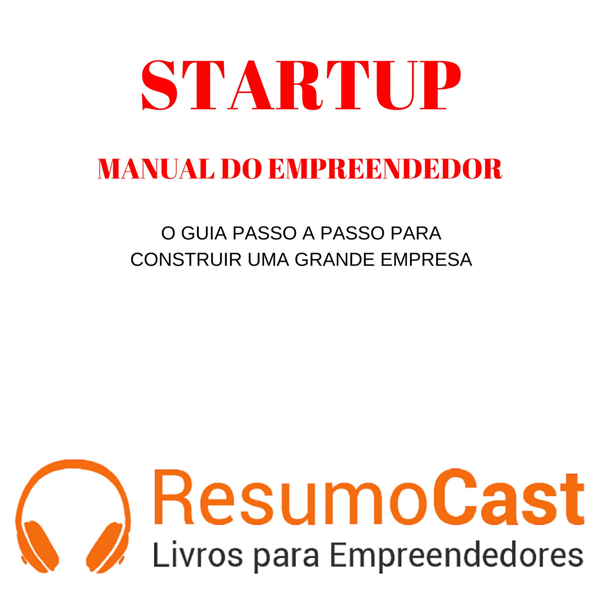 Startup: Manual do Empreendedor – Steve Blank | T1#073
