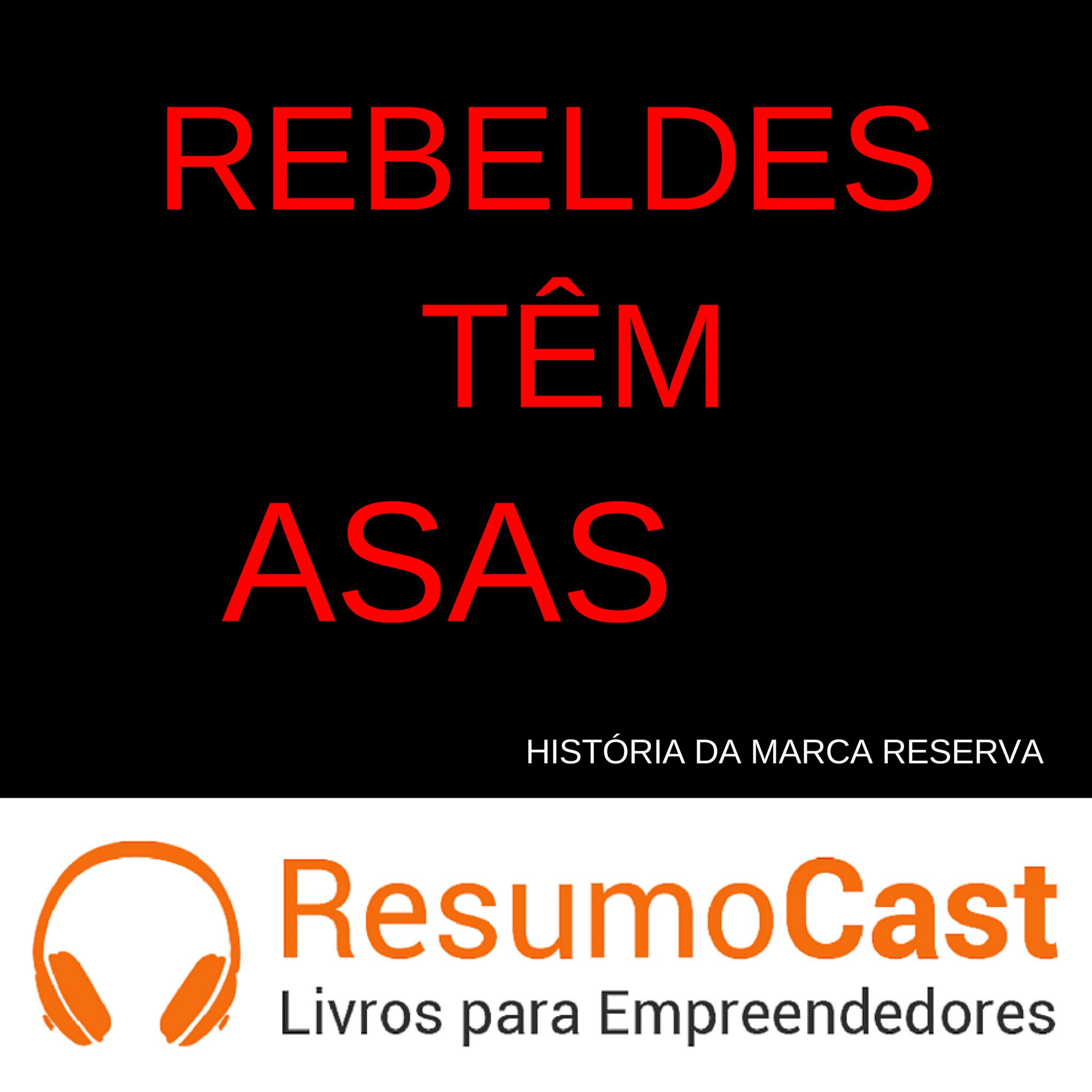 Rebeldes têm Asas – Rony Meisler | T1#092