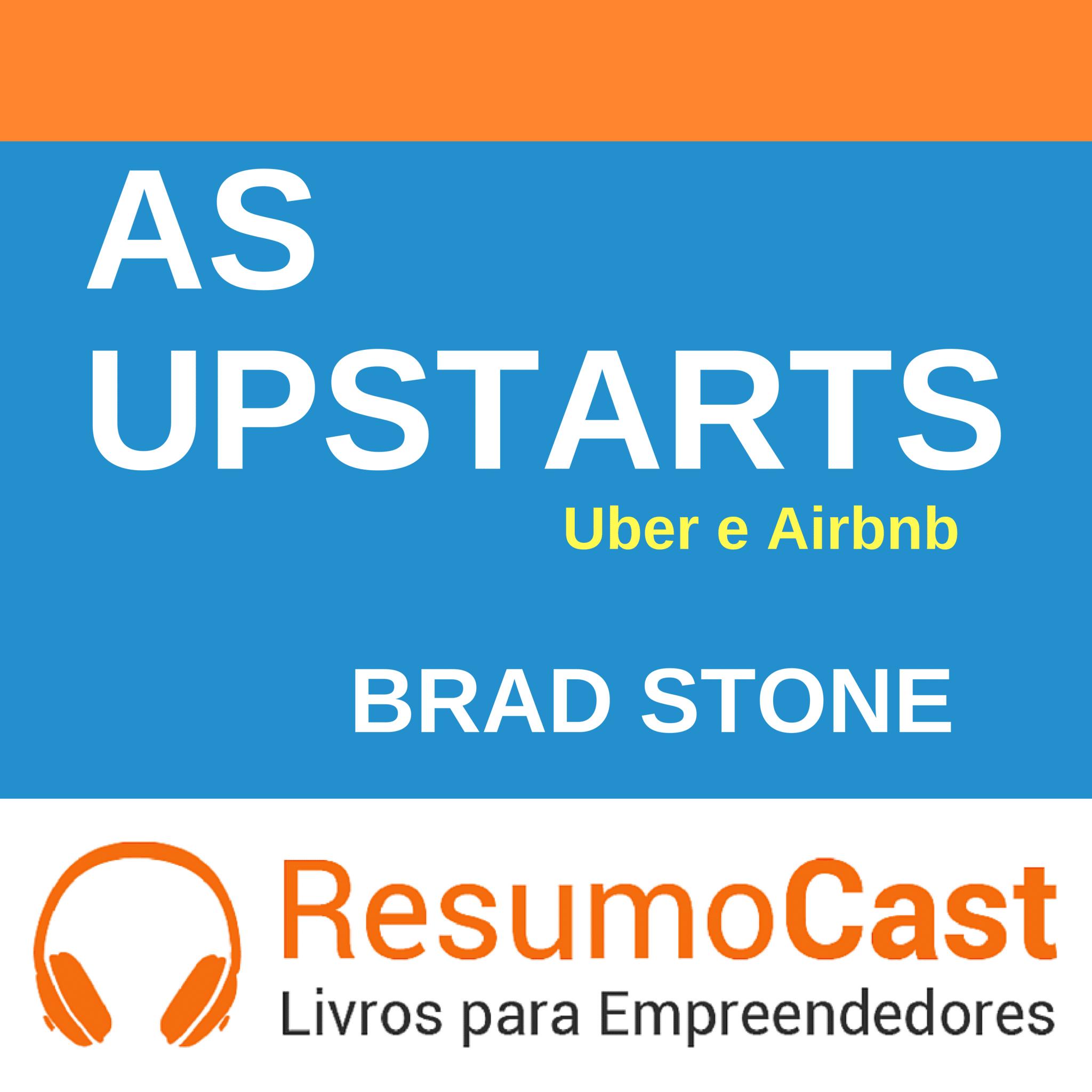 As Upstarts – Brad Stone | T1#097