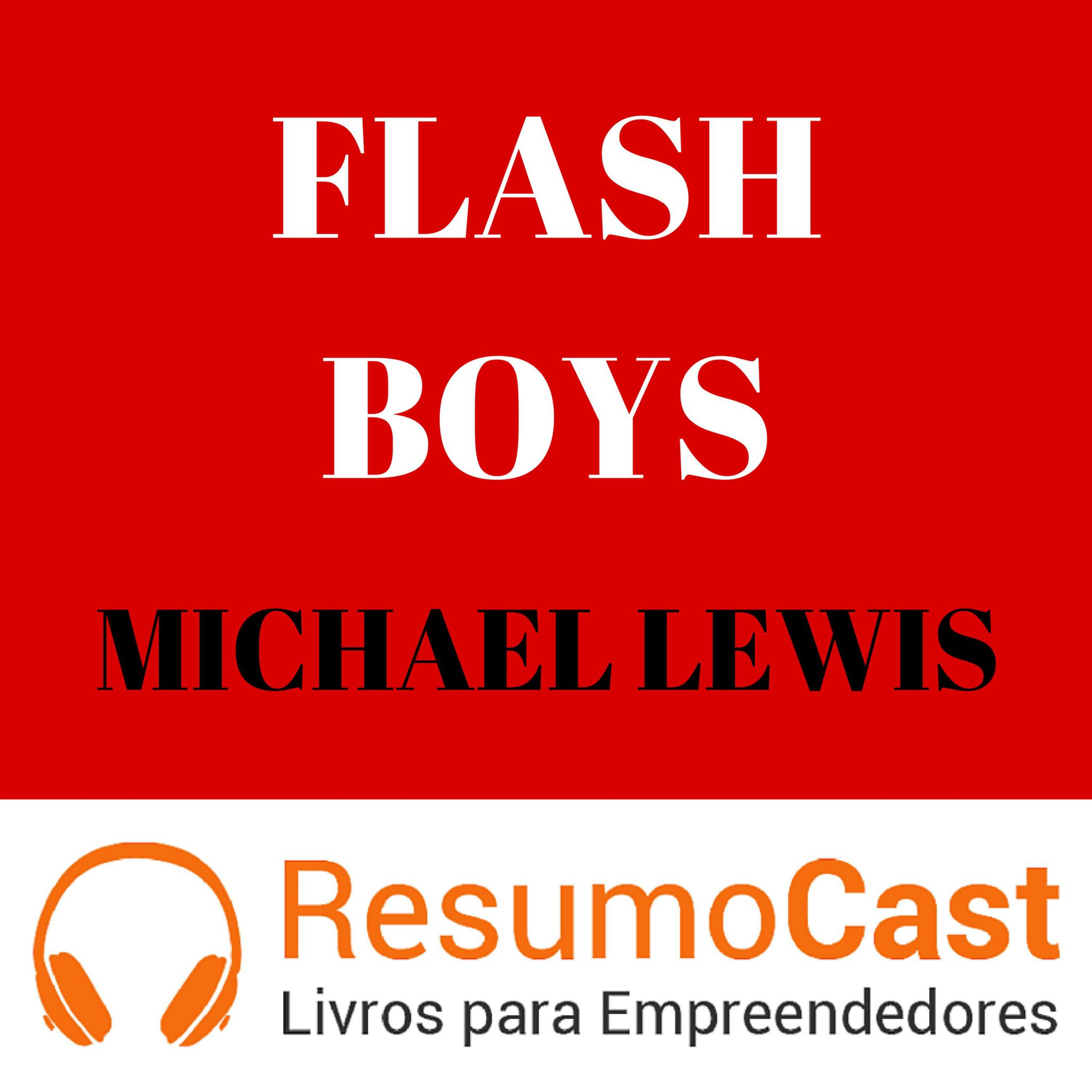 Flash Boys – Michael Lewis | T1#107
