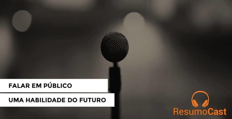 Falar em público, uma habilidade do futuro