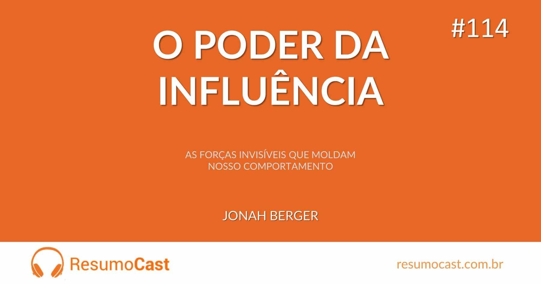 O Poder da Influência – Jonah Berger | T1#114