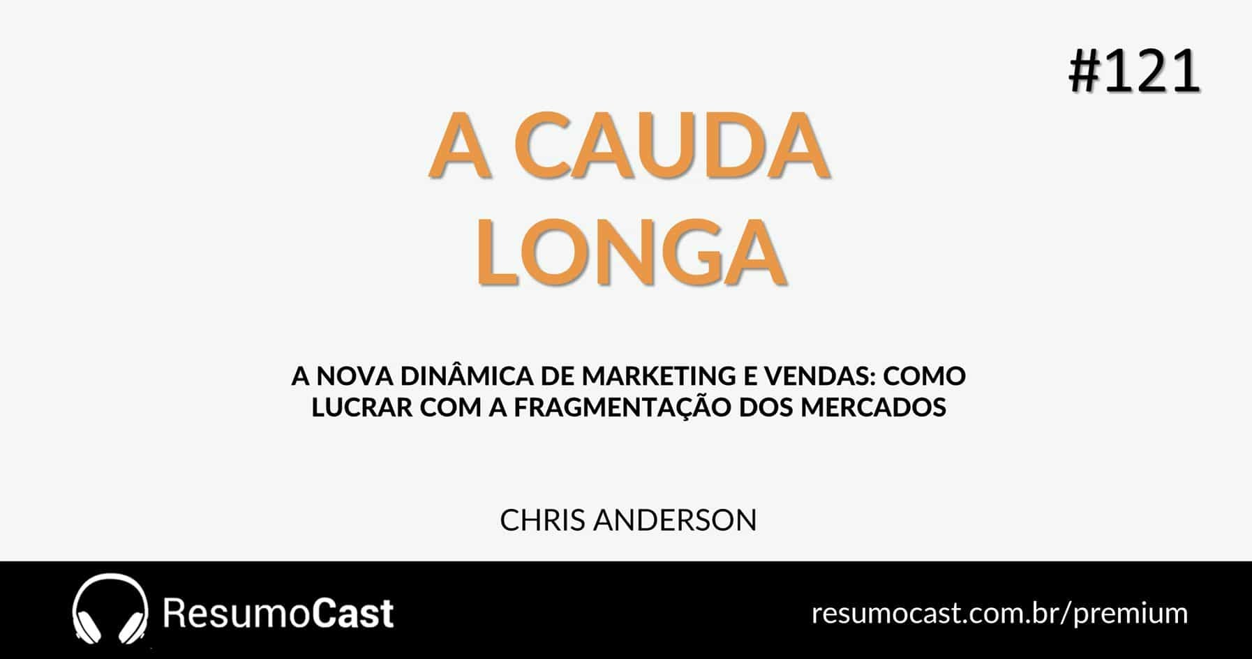 A Cauda Longa – Chris Anderson | T1#121