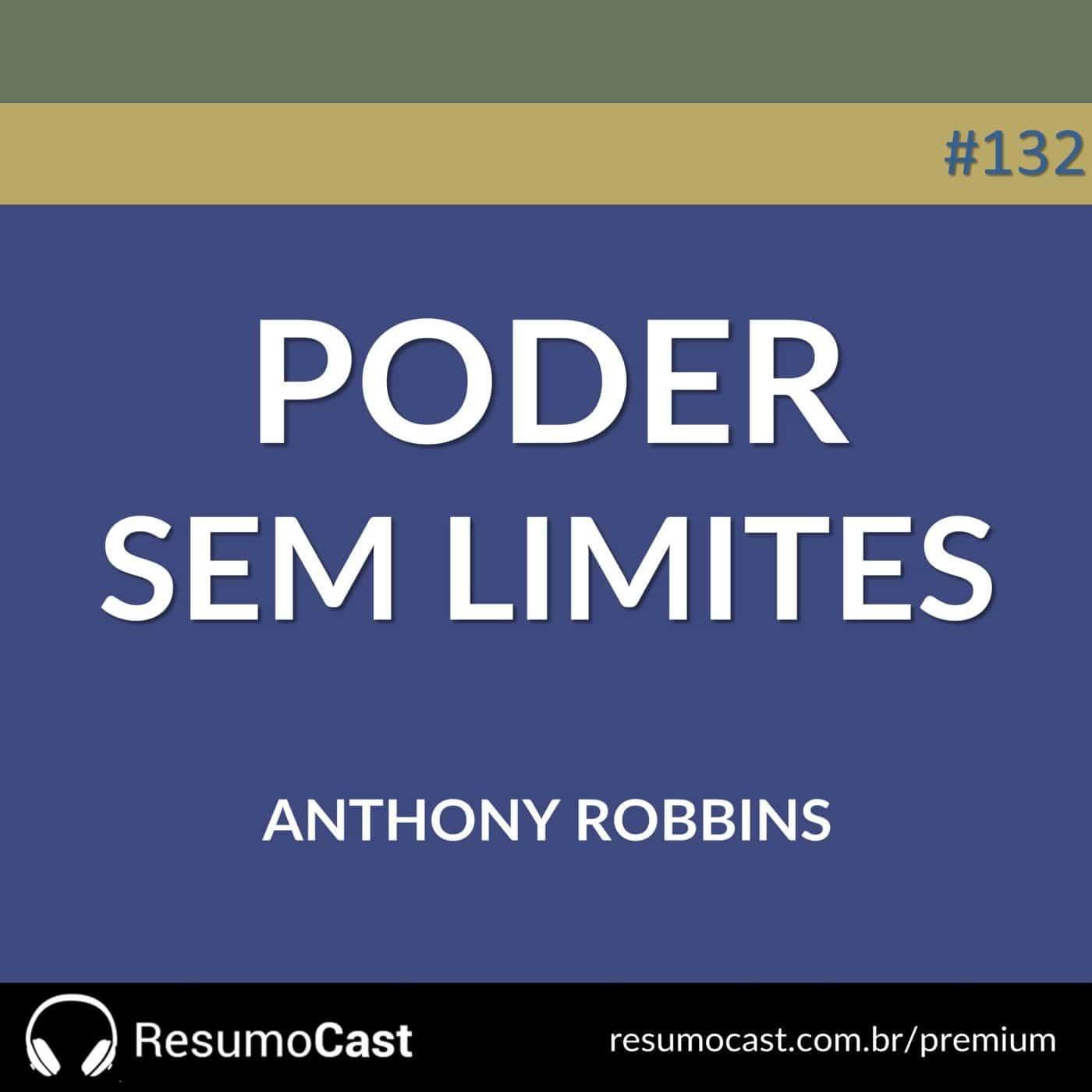 Poder sem Limites – Anthony Robbins | T1#132