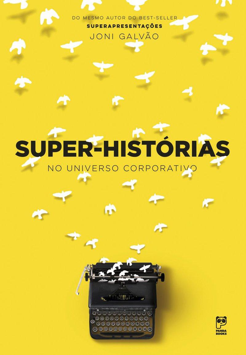 """Livro """"Super-Histórias"""", de Joni Galvão"""