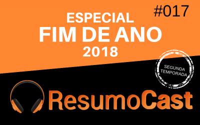 Especial Fim de Ano – 2018 | T2#017