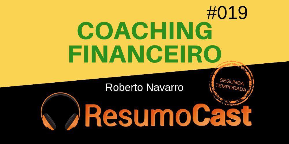 Coaching Financeiro, de Roberto Navarro