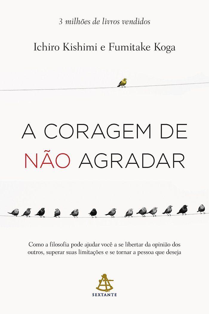 """Compre o livro """"Coragem de Não Agradar"""" na Amazon"""