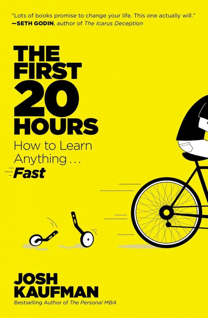 Capa do livro The First 20 Hours: How to Learn Anything... Fast!, de Josh Kaufman