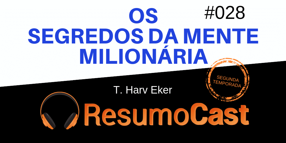 os_segredos_da_mente_milionaria_t_harv_eker