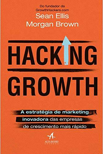 "Compre o livro ""Hacking Growth"" na Amazon"