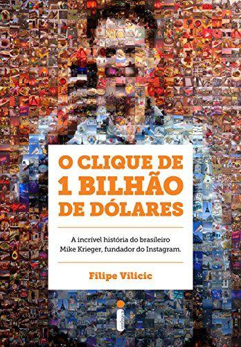 O Clique de um Bilhão de Dólares, de Filipe Vilicic