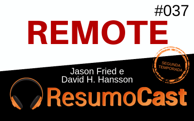 Remote – Jason Fried & David H. Hansson | T2#037