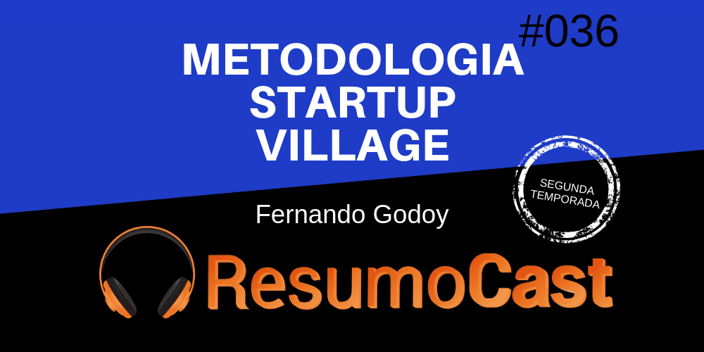 Metodologia Startup Village