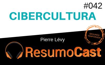 Cibercultura – Pierre Lévy | T2#042