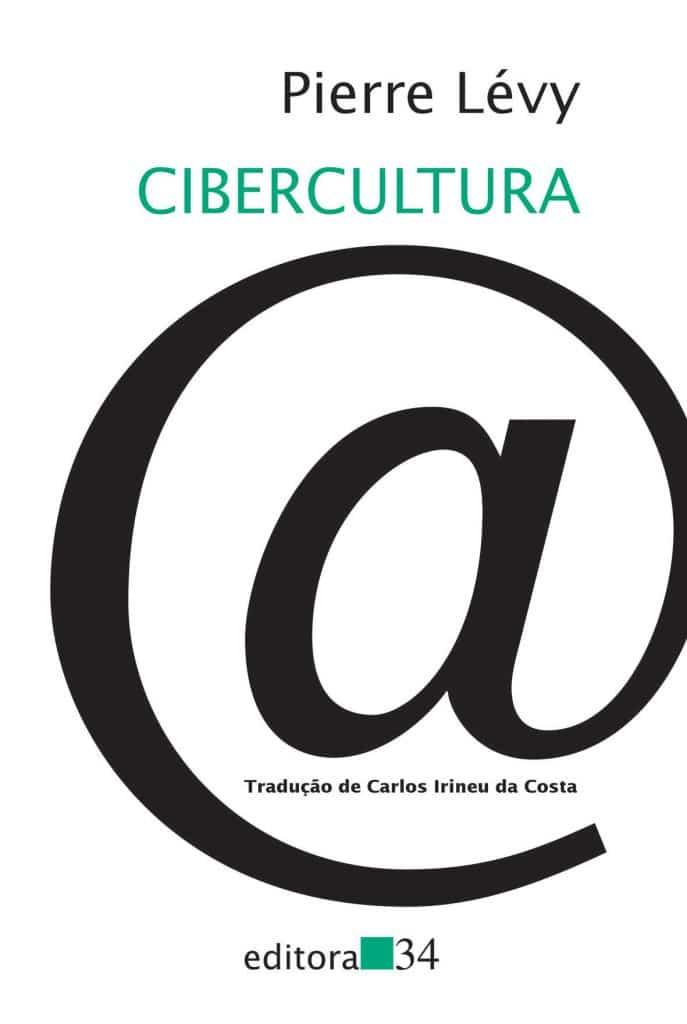 Cibercultura, de Pierre Lévy