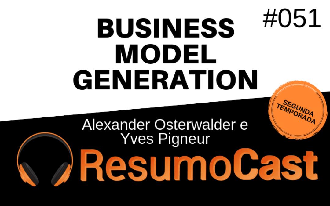 Business Model Generation – Alexander Osterwalder e Yves Pigneur | T2#051