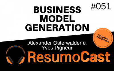 Business Model Generation – Alexander Osterwalder e  Yves Pigneur | T2#051