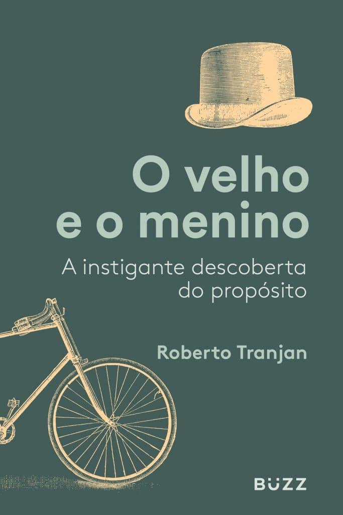 Livro O Velho e o Menino, de Roberto Tranjan