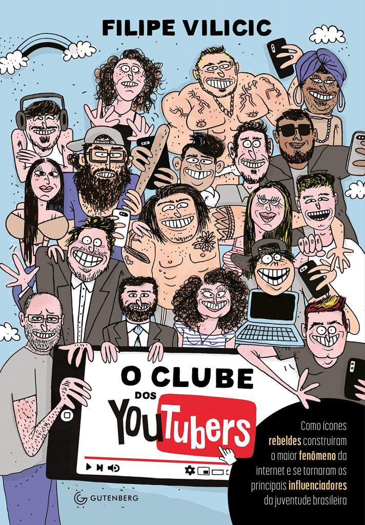 Livro O Clube dos YouTubers, de Filipe Vilicic