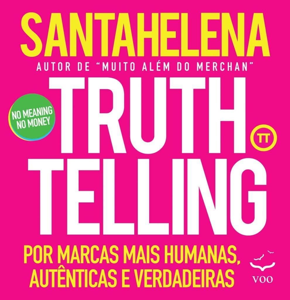 Truthtelling, livro de Raul Santahelena