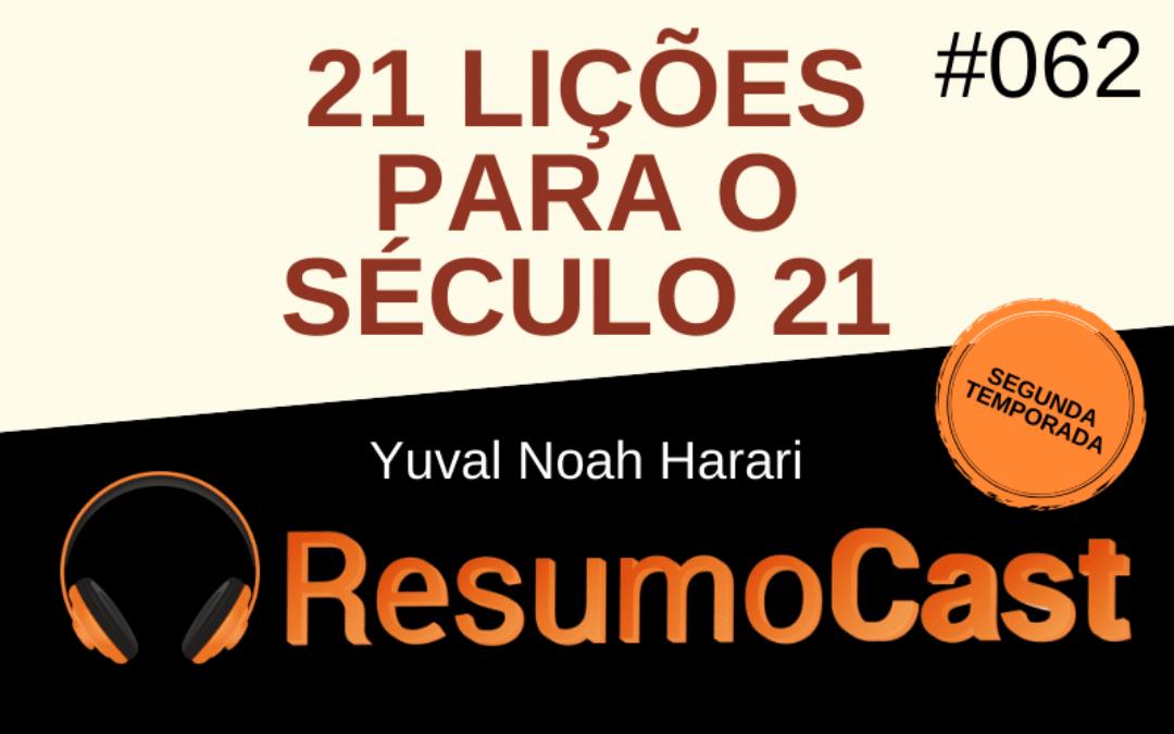 Resumo do livro 21 Lições Para o Século 21, de Yuval Noah Harari