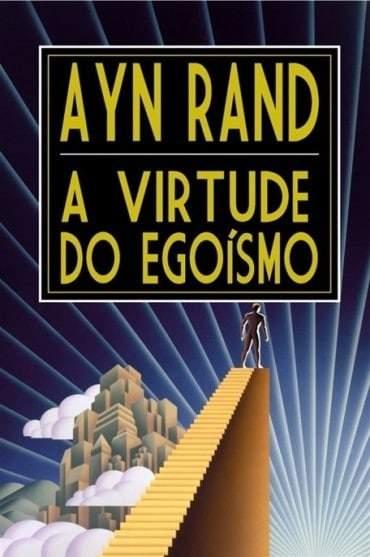 Livro A Virtude do Egoísmo, de Ayn Rand
