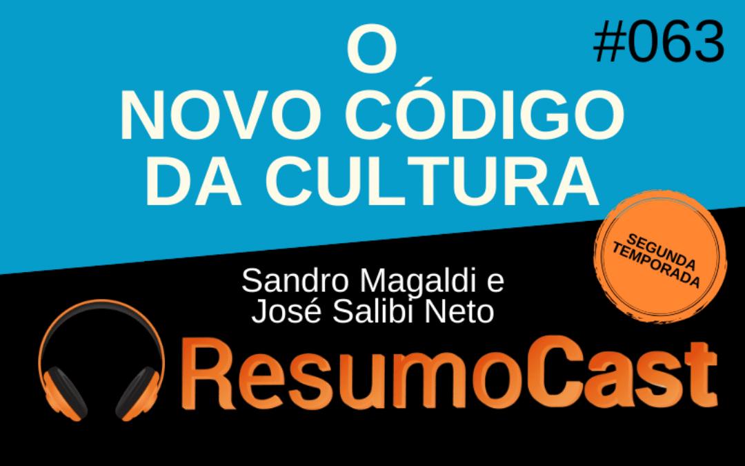 Resumo do livro O Novo Código da Cultura, de Sandro Magaldi e José Salibi Neto