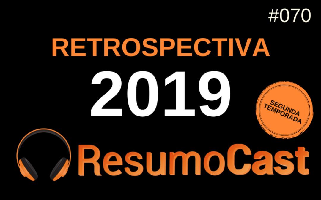 Retrospectiva 2019 – T2#070