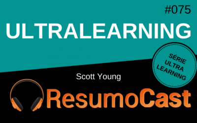 Ultralearning – Scott Young | T2#075