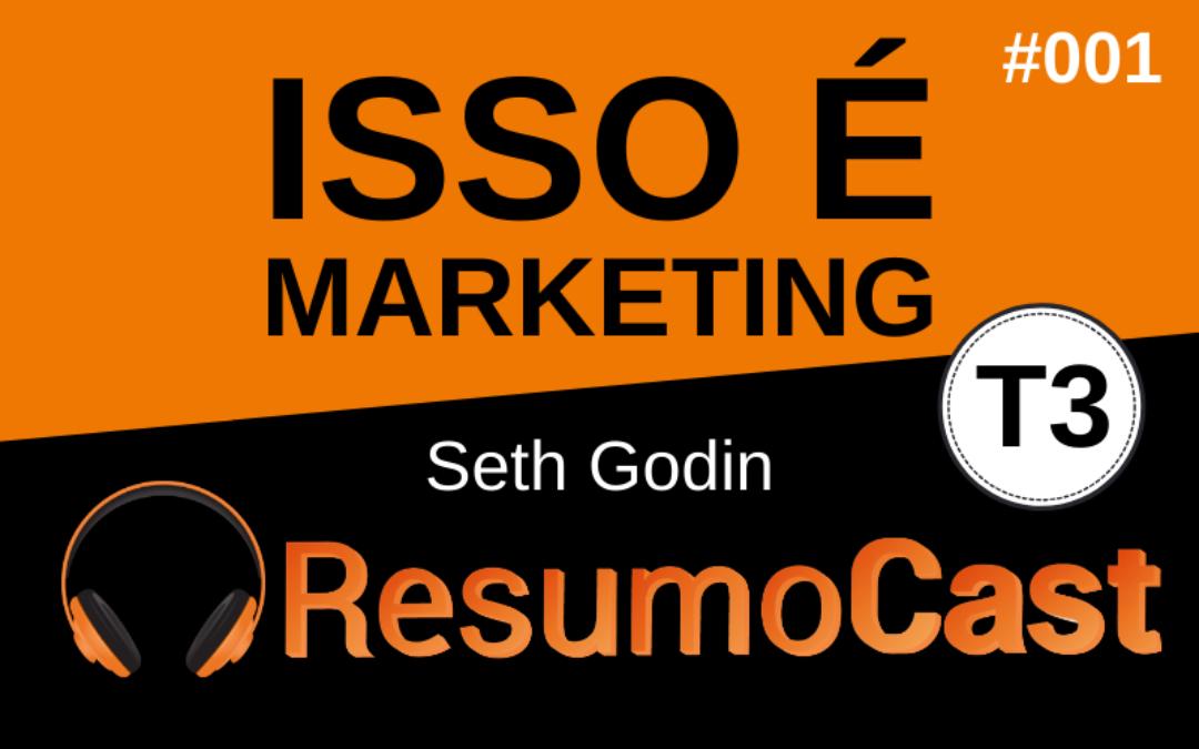 Resumo do livro Isso é Marketing, de Seth Godin