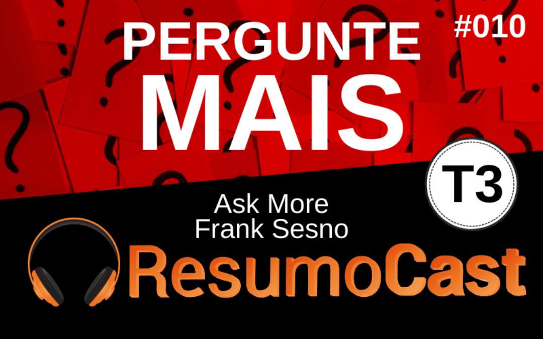 Resumo do livro Pergunte Mais (Ask More) de Frank Sesno)
