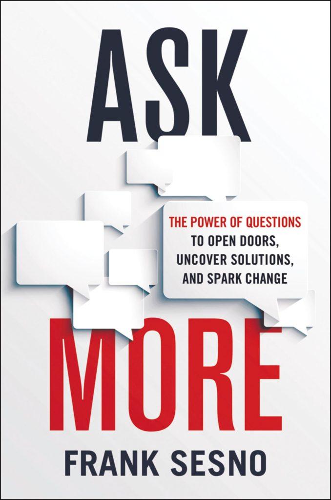 Capa do livro Ask More, de Frank Sesno