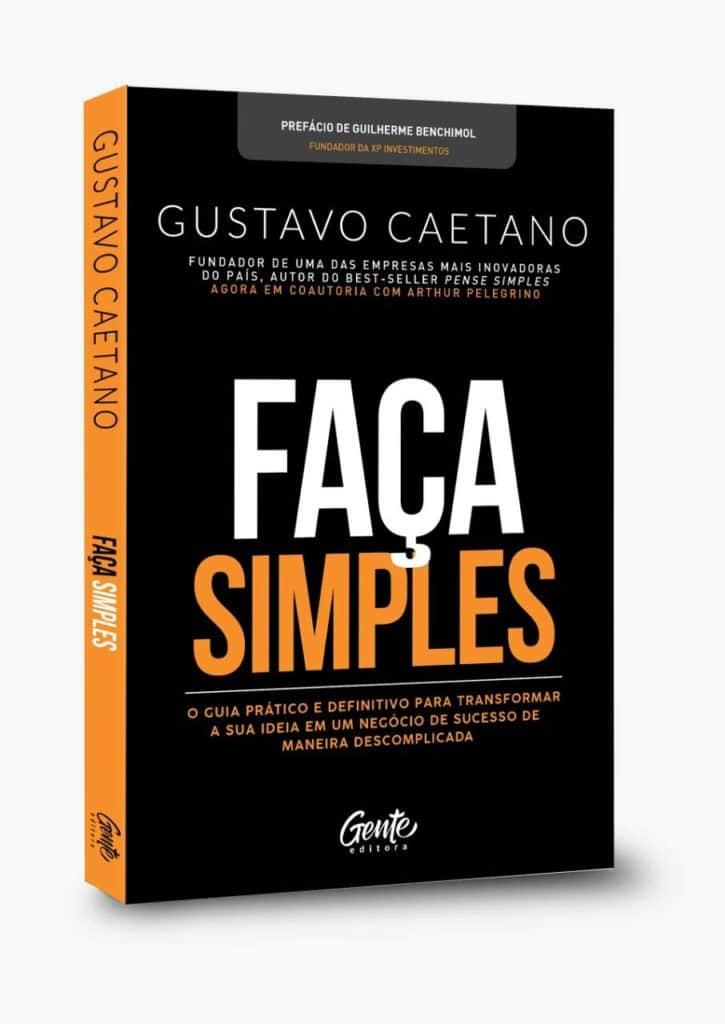 Capa do livro Faça Simples, de Gustavo Caetano