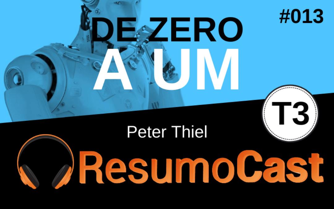 Resumo do livro De Zero a Um, de Peter Thiel