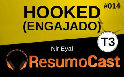 Engajado (Hooked) – Nir Eyal | T3#014