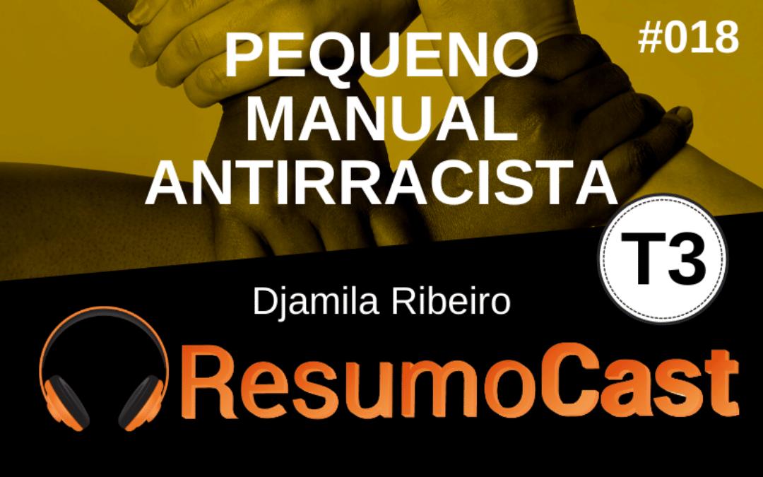Resumo do livro Pequeno Manual Antirracista, de Djamila Ribeiro