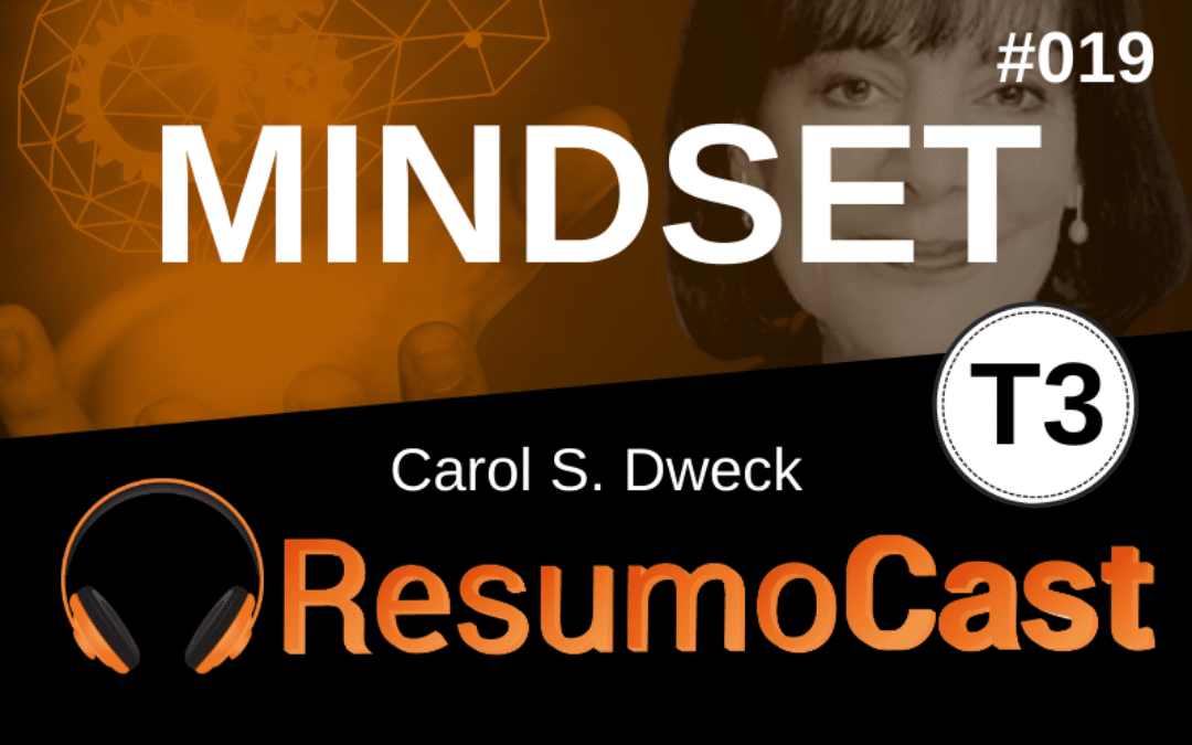Resumo do livro mindset - carol dweck