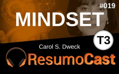 Mindset – Carol Dweck | T3#019
