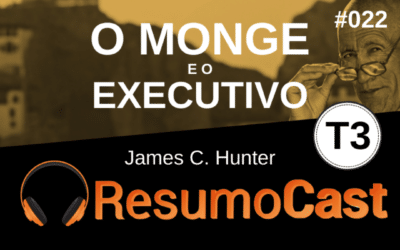 O Monge e o Executivo: Resumo do livro de James C. Hunter