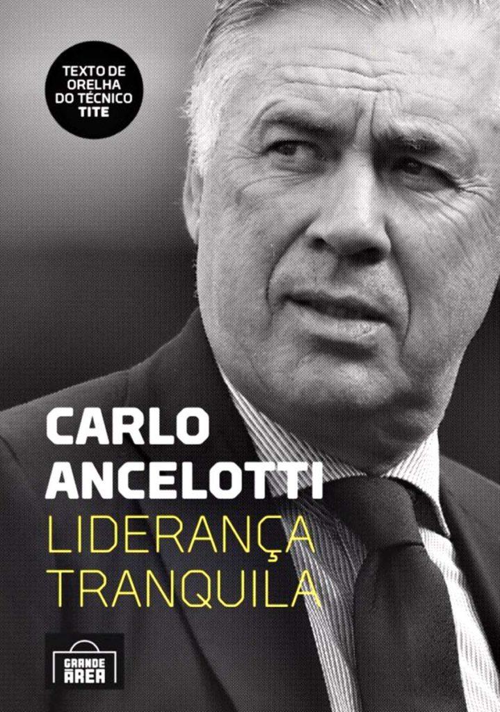 carlo ancelotti liderança tranquila
