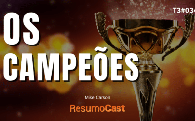 Os Campeões – Mike Carson | T3#035