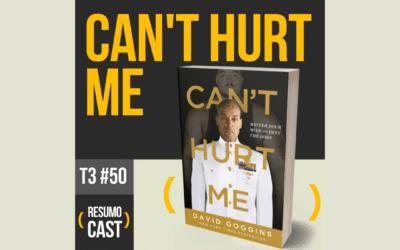 Can't Hurt Me – David Goggins | T3#050