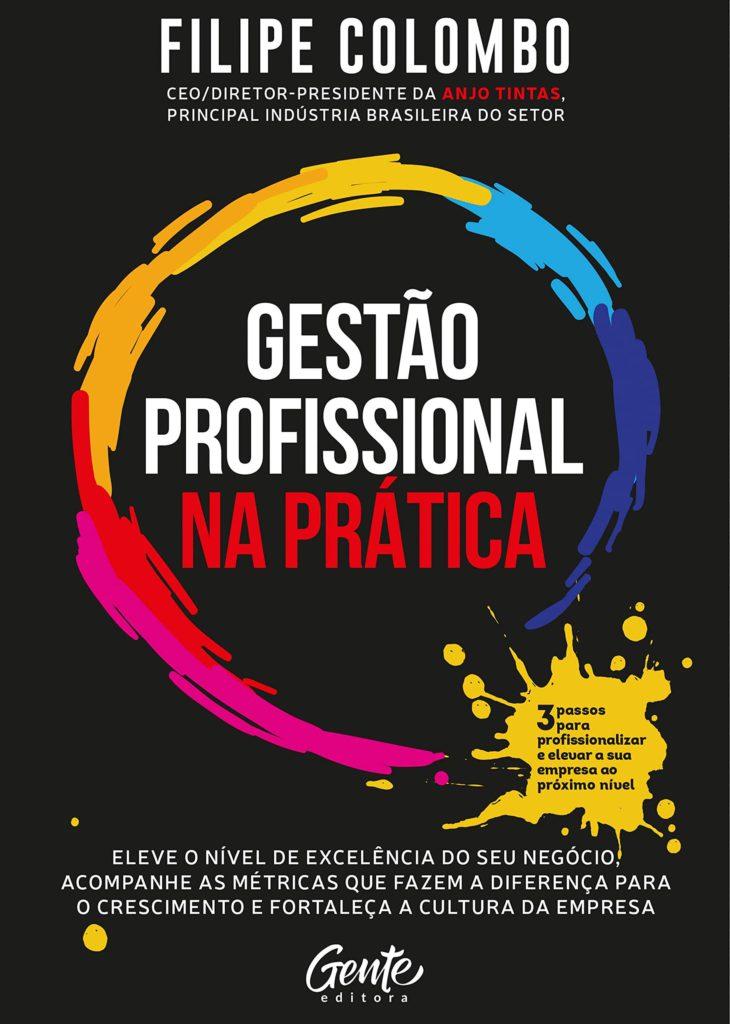 gestao_profissional_na_pratica_filipe_colombo