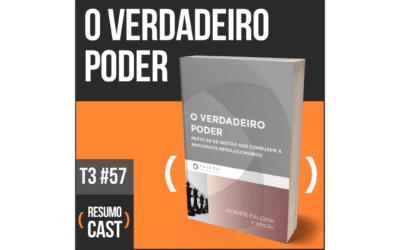 O Verdadeiro Poder – Vicente Falconi | T3#057