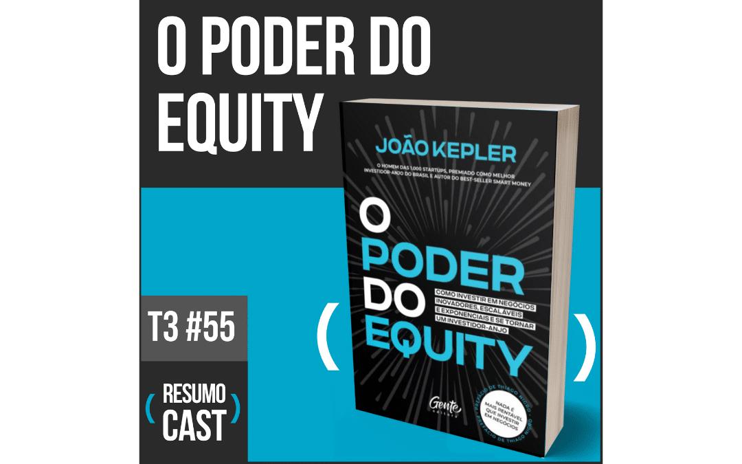 o poder do equity joão kepler