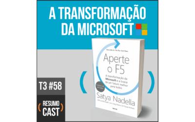 Aperte o F5 – Satya Nadella | T3#058