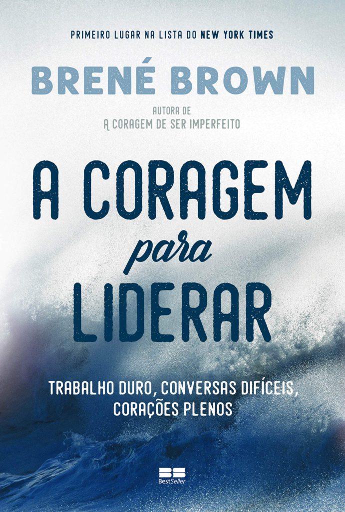 coragem_para_liderar_brene_brown